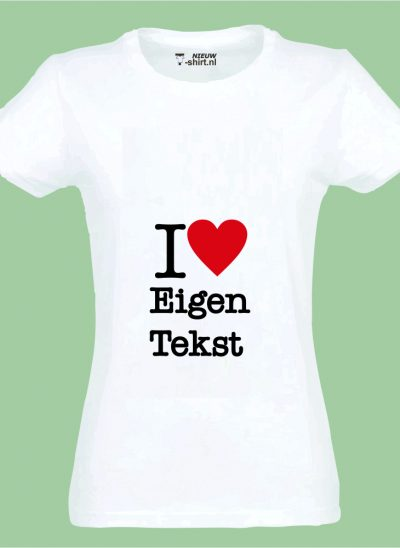 NieuwTshirt T-shirt I Love dames wit